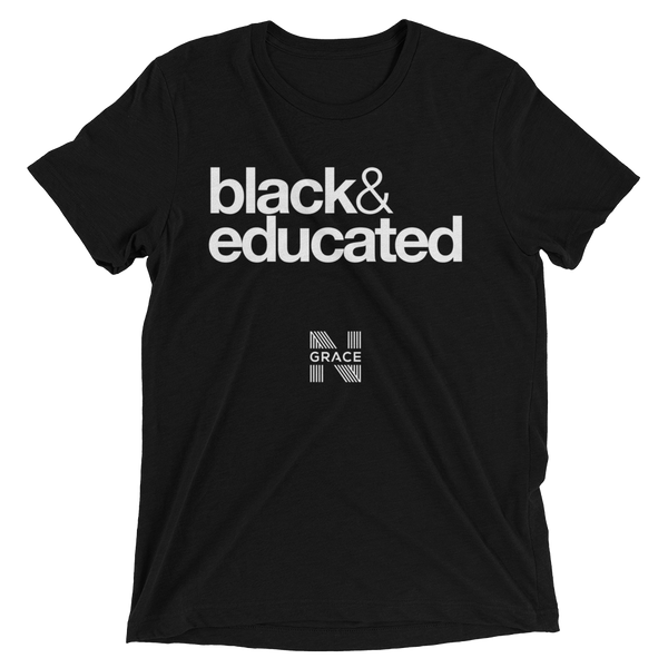 Black & Educated Tee