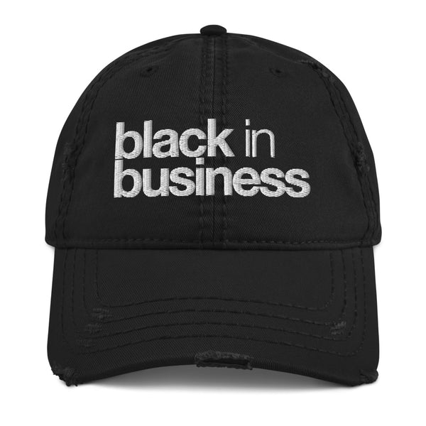black in business Distressed Dad Hat