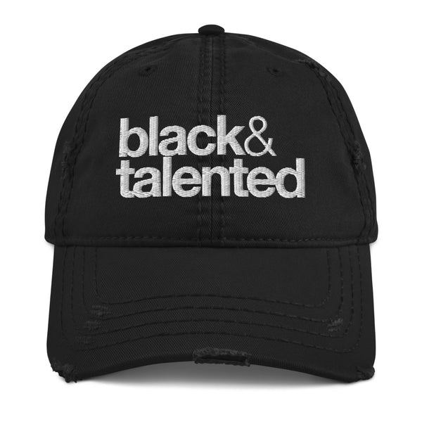 black & talented Distressed Dad Hat