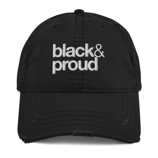 black & proud Distressed Dad Hat