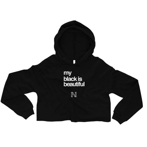 my black is beautiful Crop Hoodie