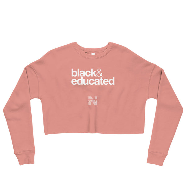 black & educated Crop Crewneck