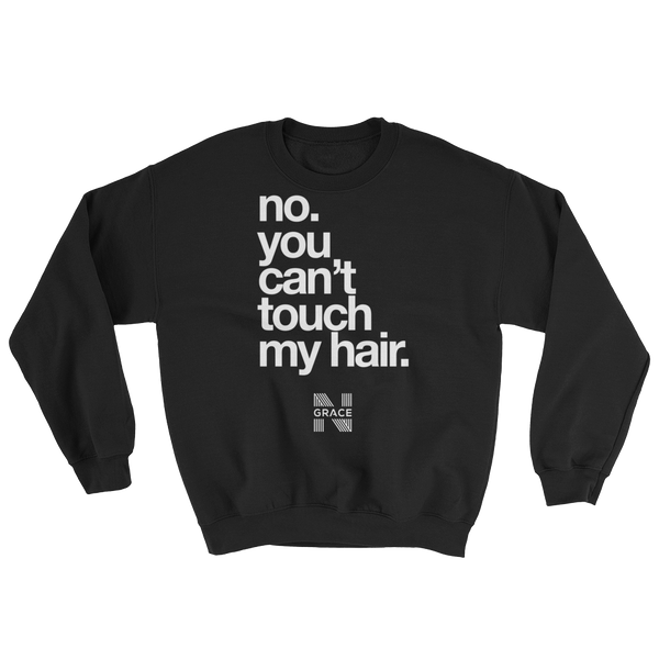 No Touching Crewneck