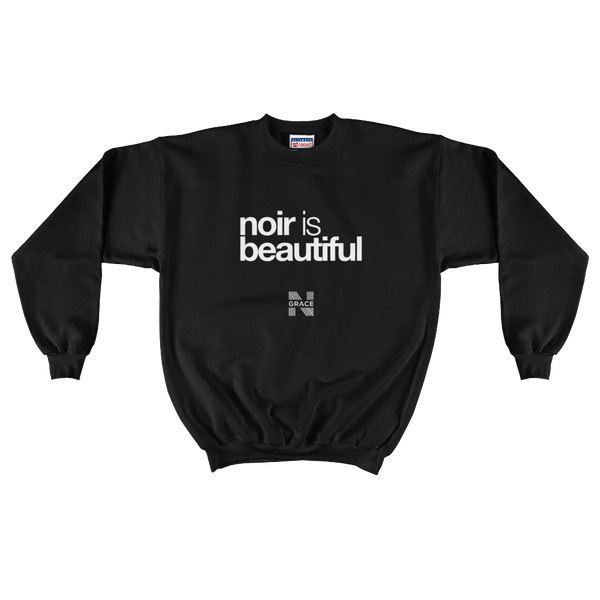 Noir Is Beautiful Crewneck