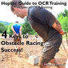 Principles of OCR Training: 4 Keys to Obstacle Racing Success!