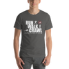 Image of Run Walk Crawl T-Shirt