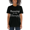 Image of Running is my Therapy -  - Hoplite-Outfitters - Training, Racing and Recovery Gear