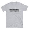 Image of Nobody Cares T-Shirt, Light -  - Hoplite-Outfitters - Training, Racing and Recovery Gear