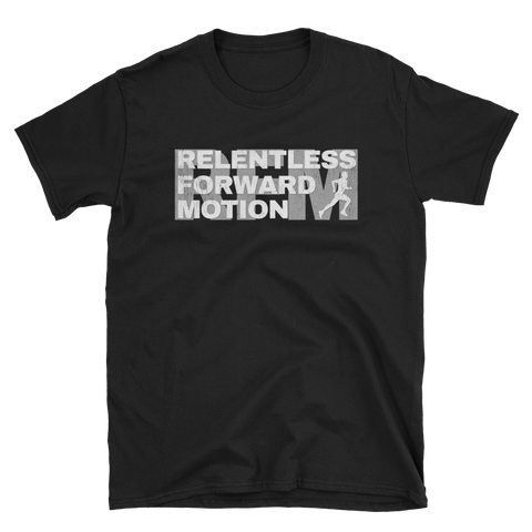 Relentless Forward Motion T-Shirt -  - Hoplite-Outfitters - Training, Racing and Recovery Gear