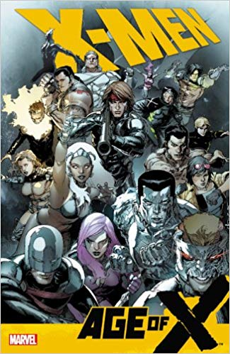 Marvel X-Men Age Of X NEW TPB FOR 70% OFF - The Comic Mint