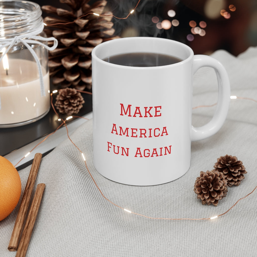 Make American Fun Again Mug