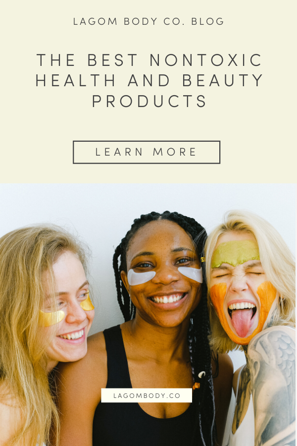 The Best Nontoxic Health and Beauty Products | Lagom Body Co.