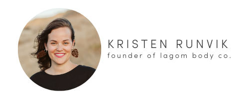 Kristen Runvik, Founder and Maker of Lagom Body Co.