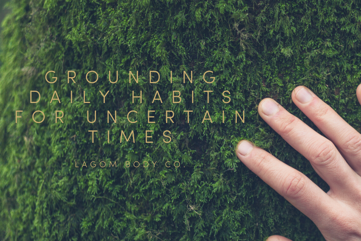Grounding Daily Habits For Uncertain Times Promo Image