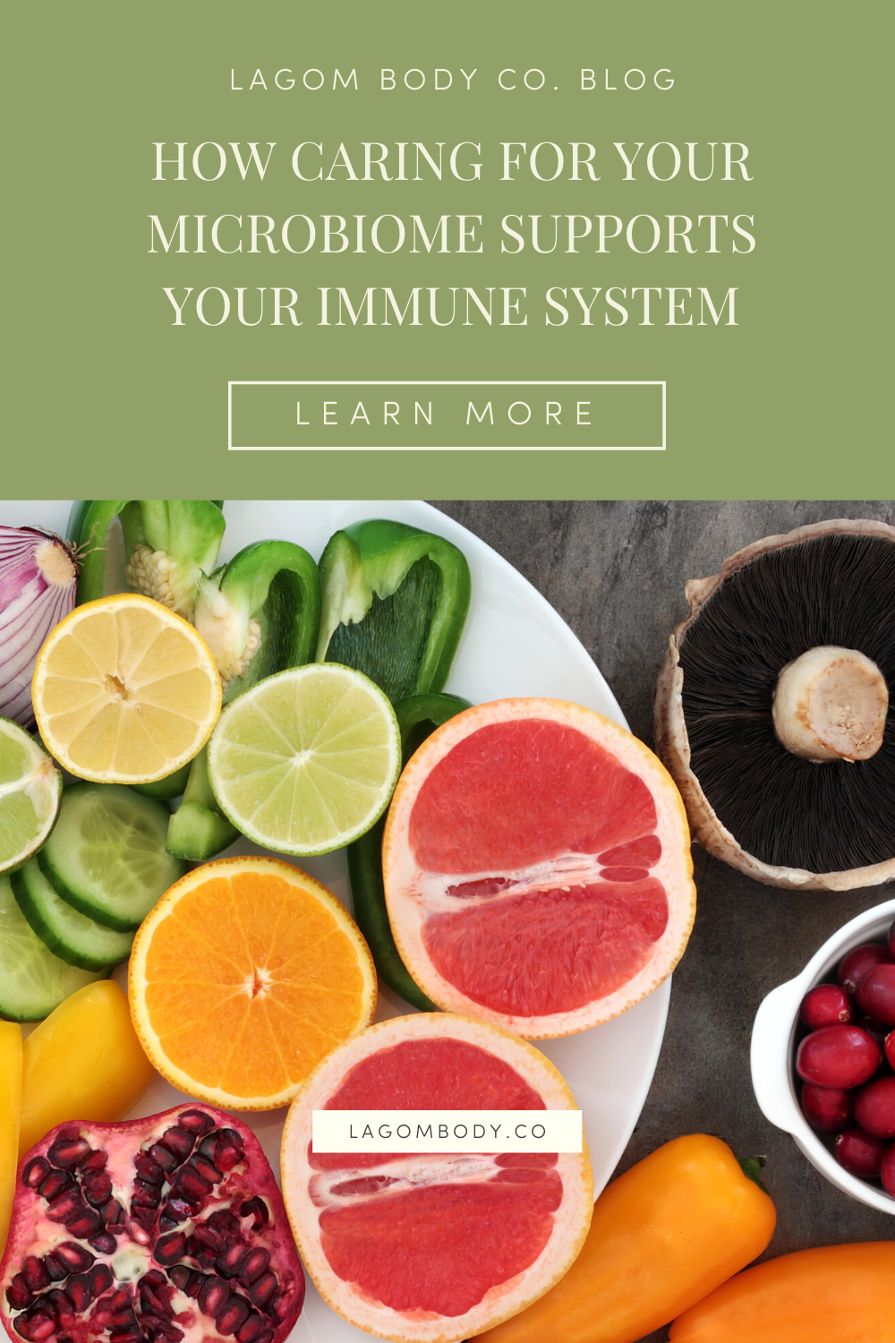 How Caring For Your Microbiome Supports Your Immune System Pinterest Promo Image