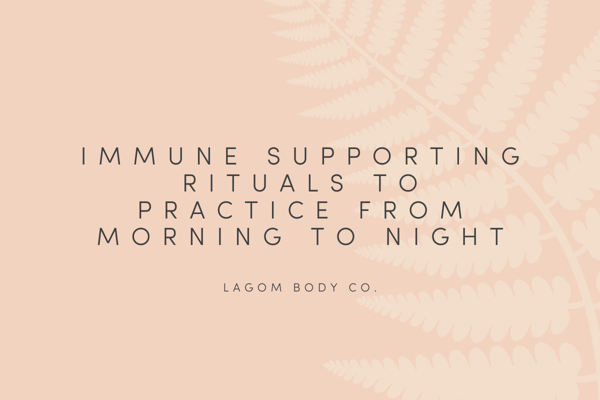 Immune Supporting Rituals to Practice from Morning to Night Promo