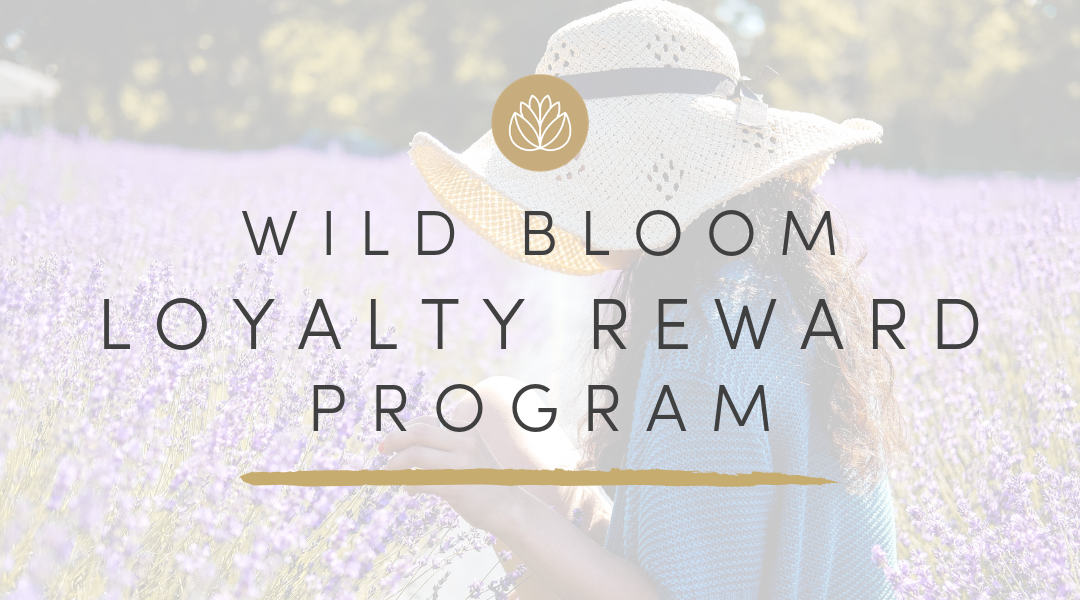 Wild Bloom Rewards Program