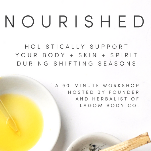 NOURISHED: FALL BODY + SKIN + SPIRIT TEACHING