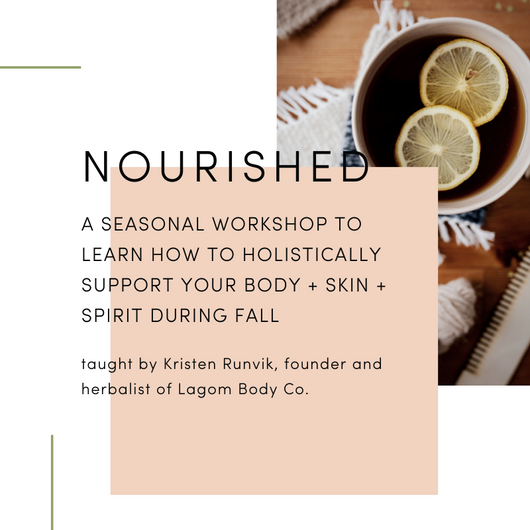 Nourished Seasonal Fall Workshop by Lagom Body Co.