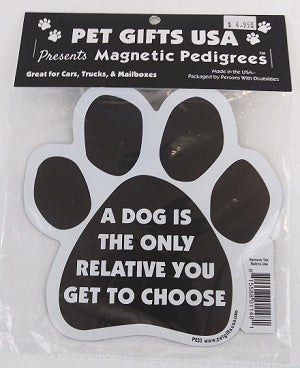 Magnet - A dog is the only Relative