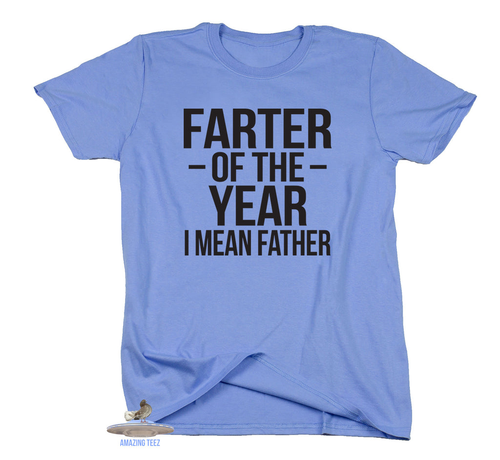 Farter Of The Year I Mean Father Shirt Gift For New Dad Birthday