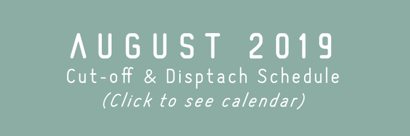 TRC August 2019 Cut-off & Dispatch Schedule