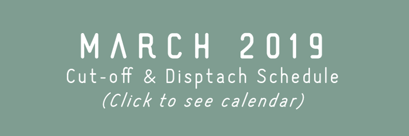 TRC March 2019 Cut-off & Dispatch Schedule