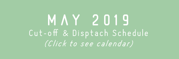 TRC May 2019 Cut-off & Dispatch Schedule