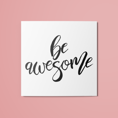 Be Awesome Temporary Tattoo