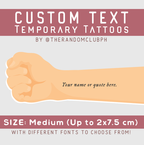 Custom Text Temporary Tattoo (Medium)