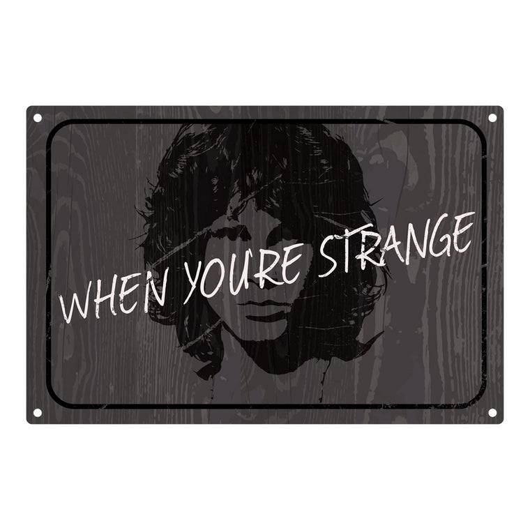 When Your Strange Metal Sign