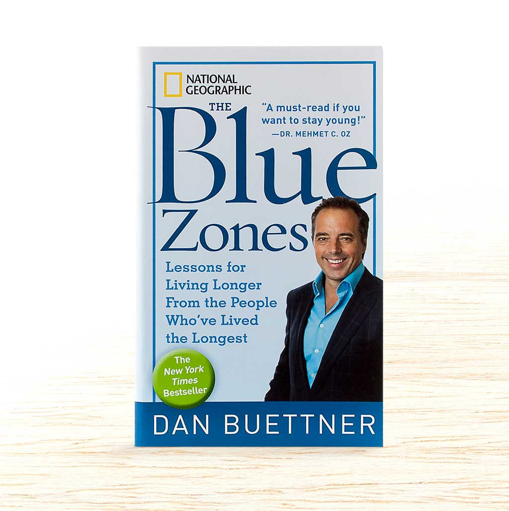 The Blue Zones - Dan Buettner - Organic Food Delivered - Oliver's Real Food
