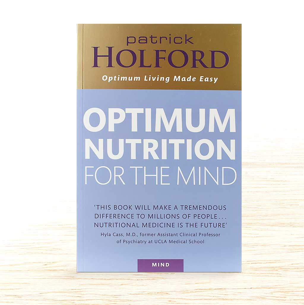 Optimum Nutrition for the Mind - Patrick Holford - Organic Food Delivered - Oliver's Real Food