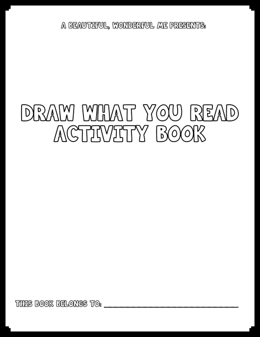 Draw What You Read Activity Book (Grades K-3)