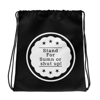 StandForSumn Or Shut Up Blackout Drawstring bag