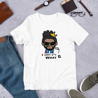 I AIN'T S**T AND WHAT SUMMER T-Shirt
