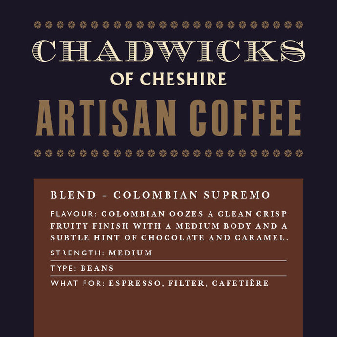 Colombian Supremo - Chadwicks Of Cheshire Artisan Coffee