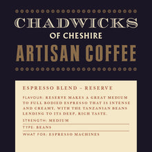 Reserve - Chadwicks Of Cheshire Artisan Coffee