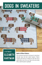 Elizabeth Hartman - Dogs In Sweaters - Quilt & Pillow Pattern