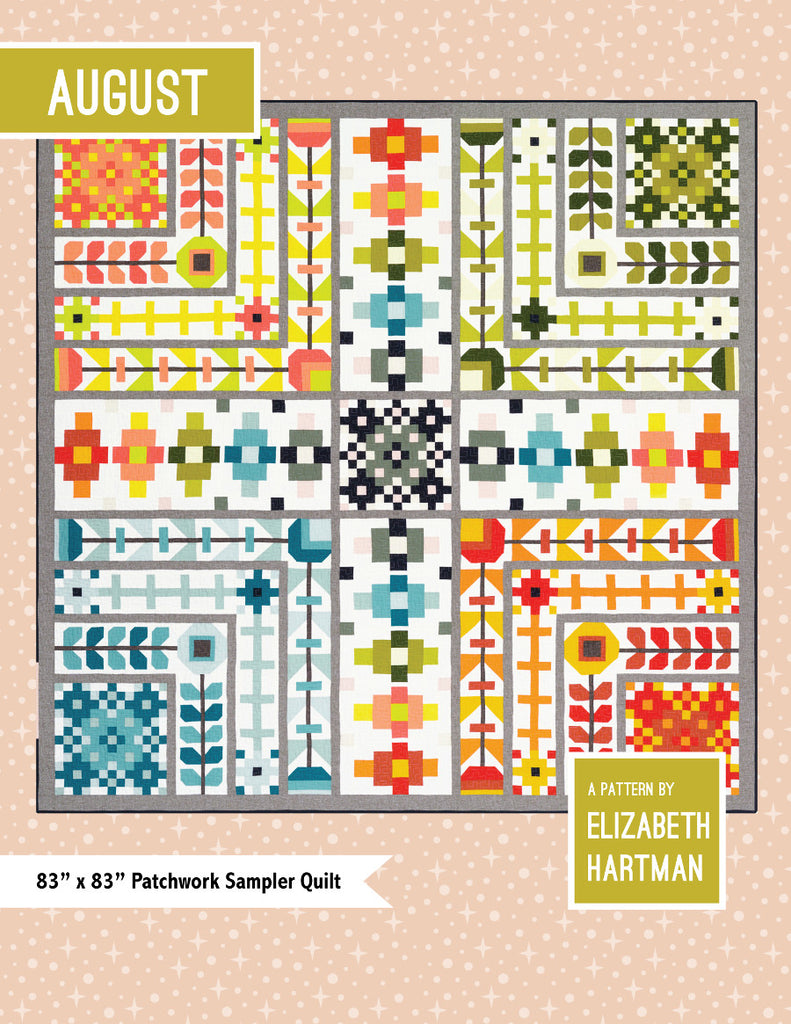 *NEW* Elizabeth Hartman - August - Quilt Sampler Pattern