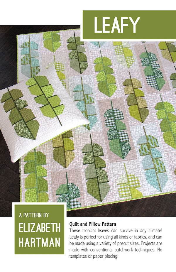 *NEW* Elizabeth Hartman - Leafy - Quilt & Pillow Pattern