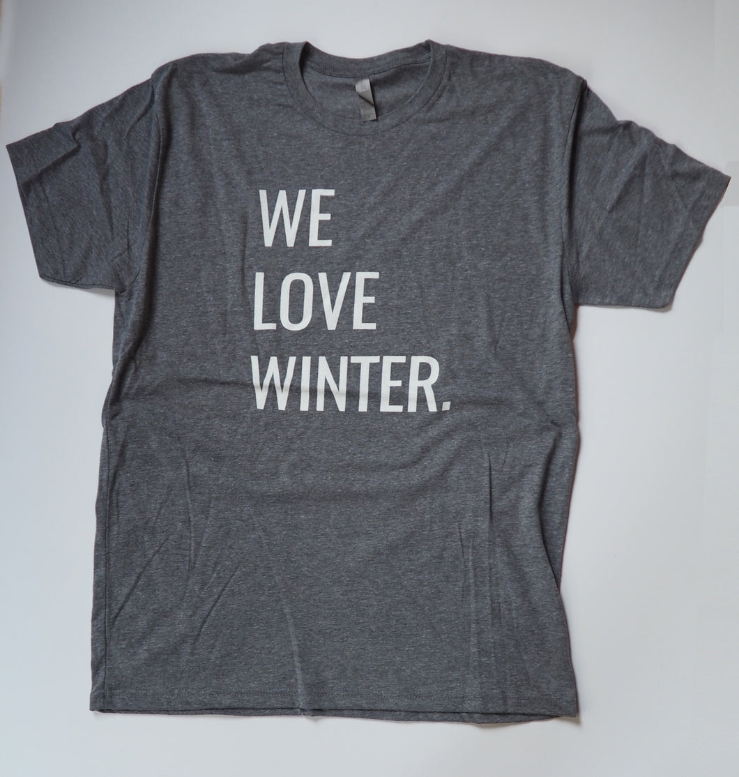 We Love Winter T-shirt