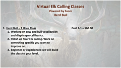 Virtual Elk Calling Class - Herd Bull - 1-1 Instruction