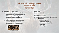 Virtual Elk Calling Class - Royal Bull - 1 on 1 Instruction..