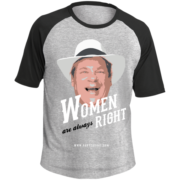 Comedian Gary Cargal: Women Are Always SS Baseball T-Shirt XS-4X
