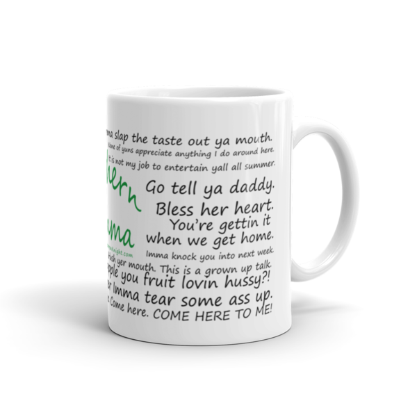 Favorite Southern Momma Quotes Coffee Mug