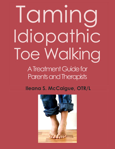 Taming Idiopathic Toe Walking
