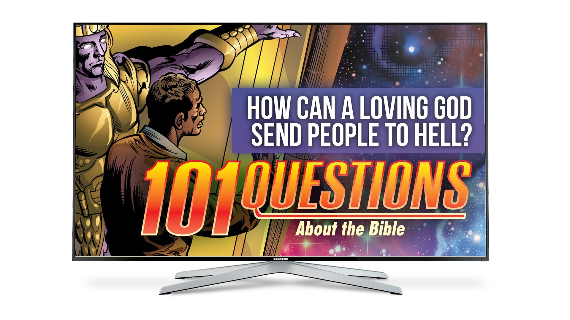 101 Questions: #12 How Can a Loving God Send People to Hell? - Kingstone Comics