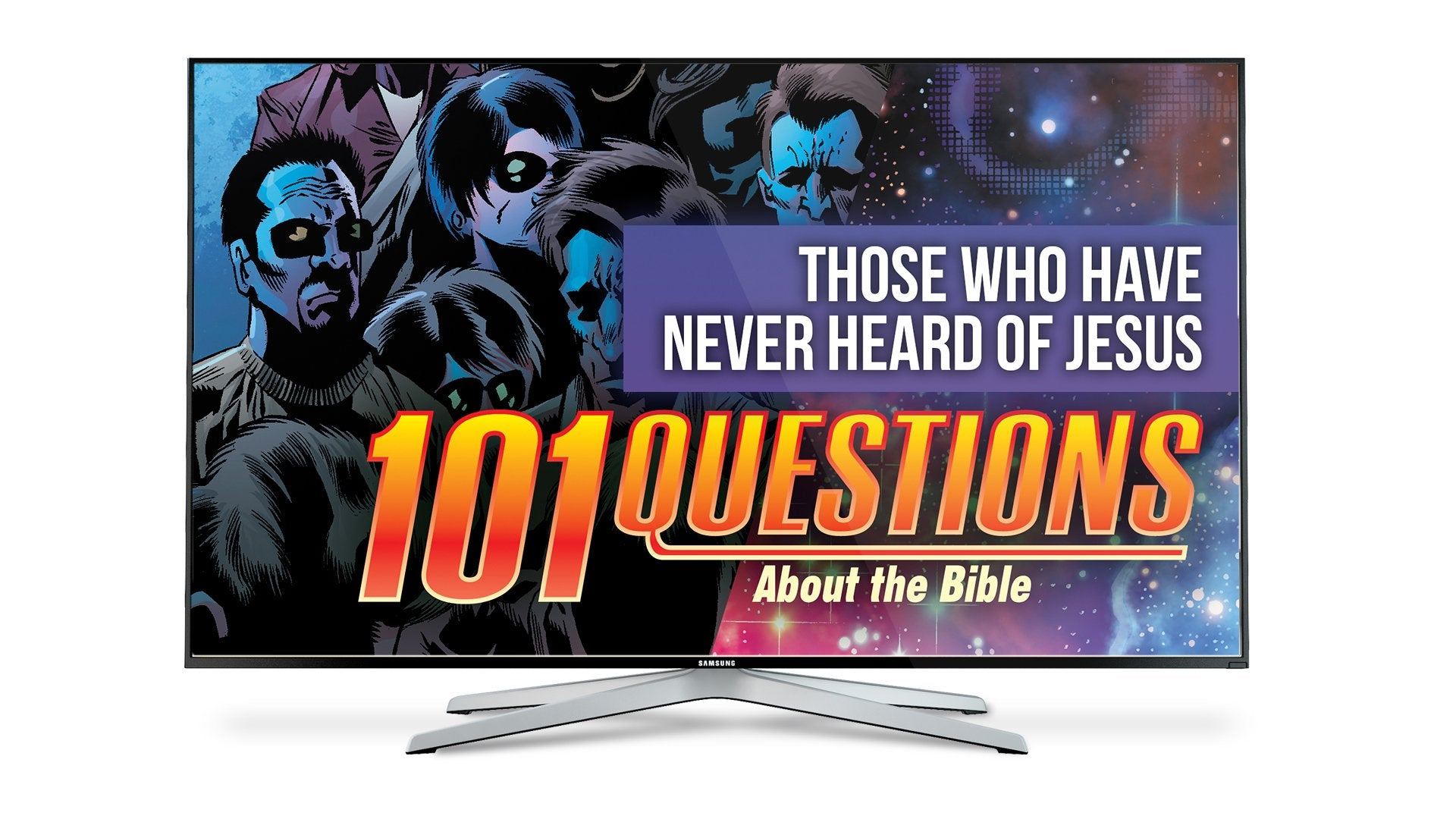101 Questions: #6 Those Who Haven't Heard? - Kingstone Comics