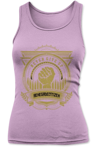 Ladies Tank Top Never Give Up